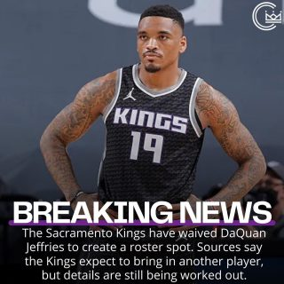 The @sacramentokings have waived DaQuan Jeffries  #sacramento #kings #sacramentoproud #sacramentokings #sactown #nba #basketball #sports #sportsblog #blogger #blog #nbabasketball #news